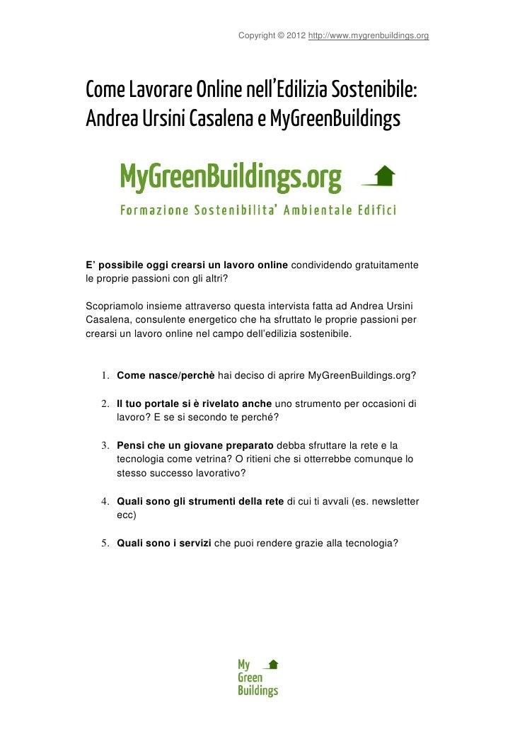 Copyright © 2012 http://www.mygrenbuildings.orgCome Lavorare Online nell'Edilizia Sostenibile:Andrea Ursini Casalena e MyG...