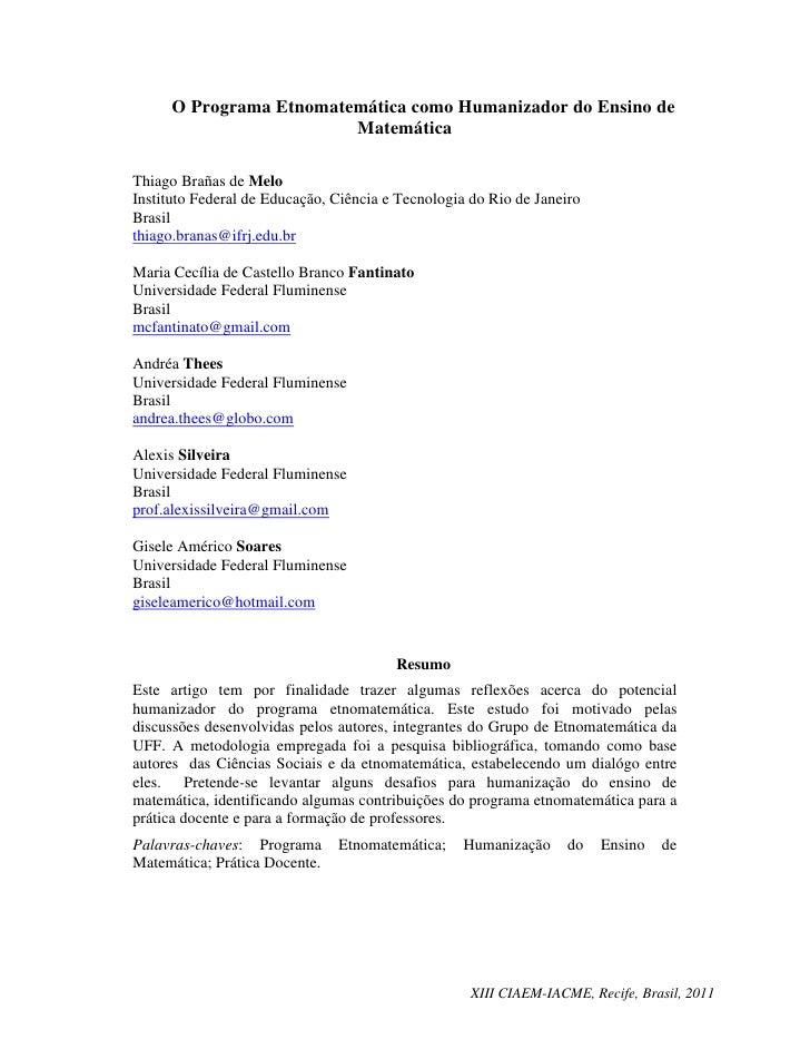 O Programa Etnomatemática como Humanizador do Ensino de                         MatemáticaThiago Brañas de MeloInstituto F...