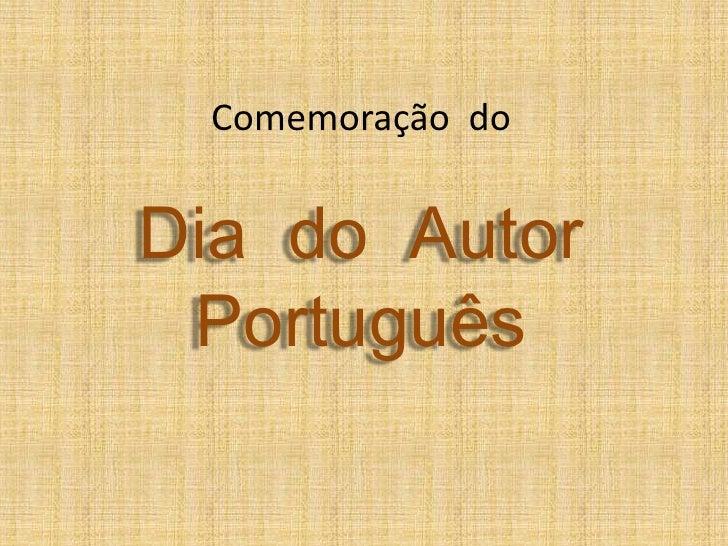 Comemoração doDia do Autor Português