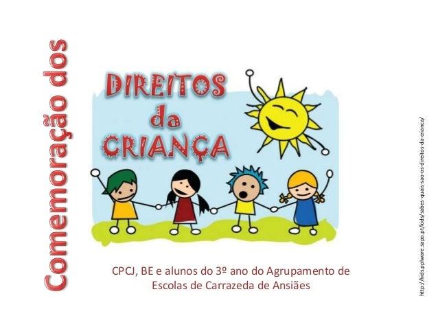 CPCJ, BE e alunos do 3º ano do Agrupamento de Escolas de Carrazeda de Ansiães http://kids.pplware.sapo.pt/kids/sabes-quais...