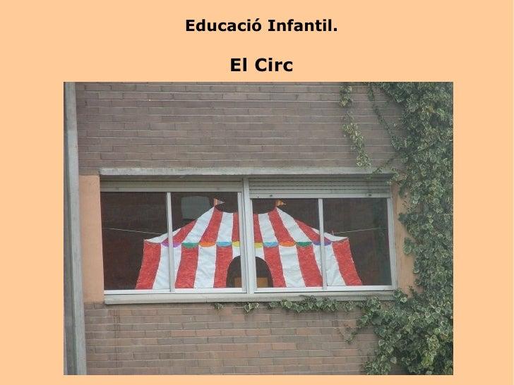 Educació Infantil. El Circ