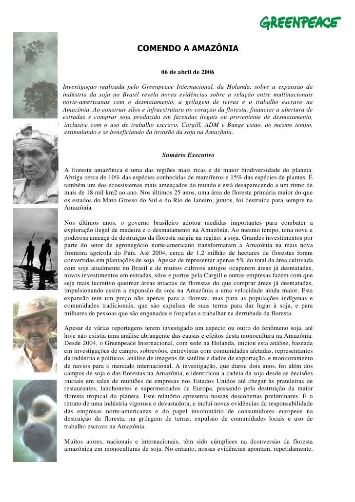 COMENDO A AMAZÔNIA                                           06 de abril de 2006      Investigação realizada pelo Greenpea...