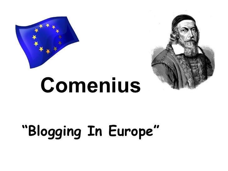 """Comenius   """"Blogging In Europe"""""""