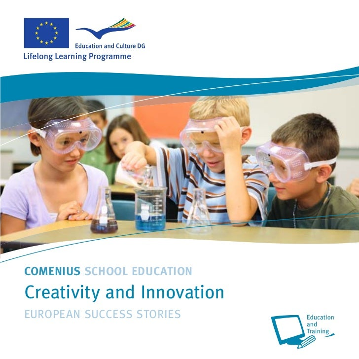 COMENIUS SCHOOL EDUCATIONCreativity and InnovationEUROPEAN SUCCESS STORIES