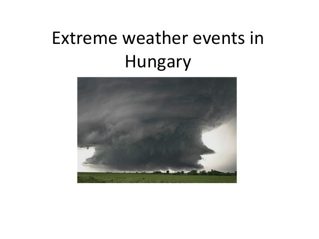 Extreme weather events in Hungary