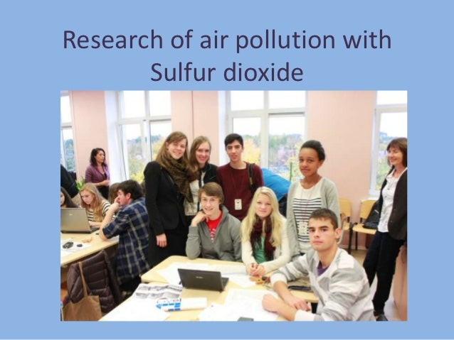 Research of air pollution with       Sulfur dioxide