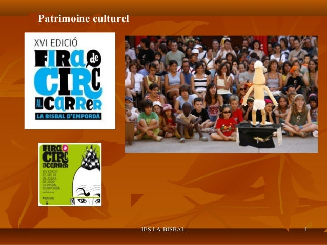 Patrimoine culturel                      IES LA BISBAL   1