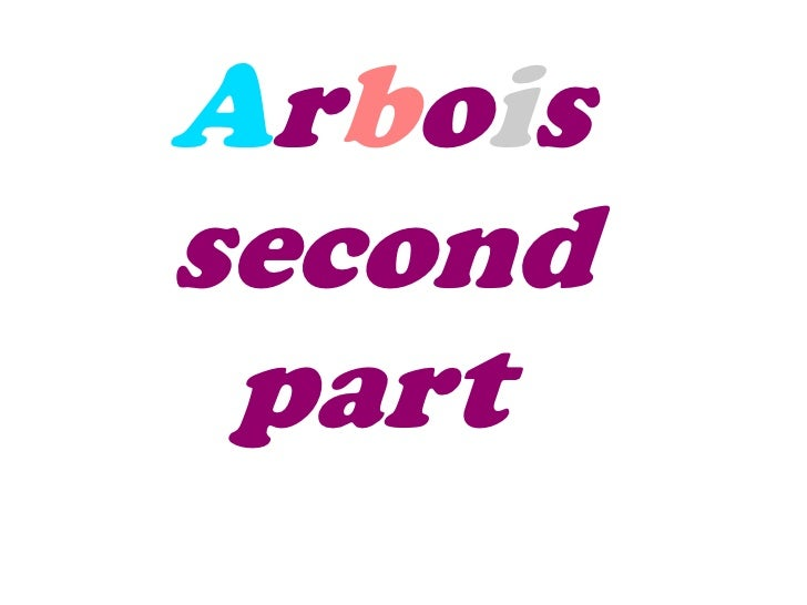 Arboissecond part
