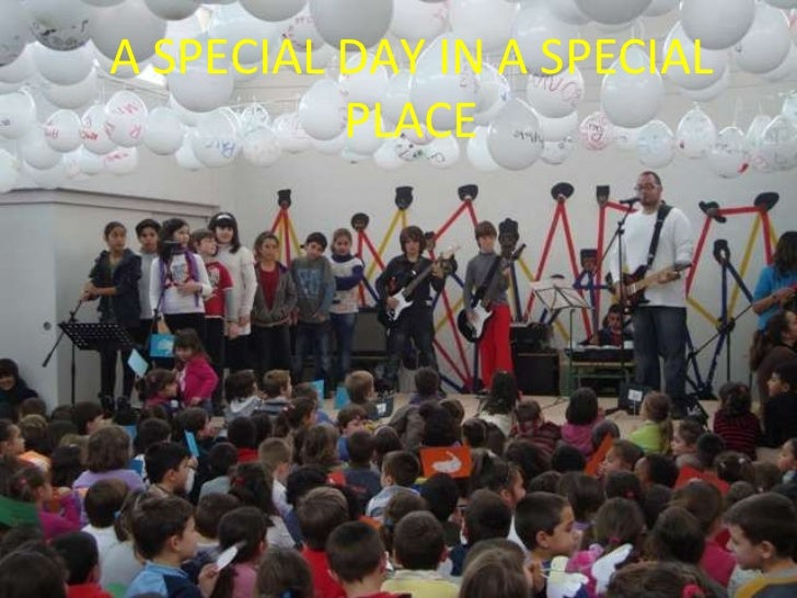 A SPECIAL DAY IN A SPECIAL PLACE