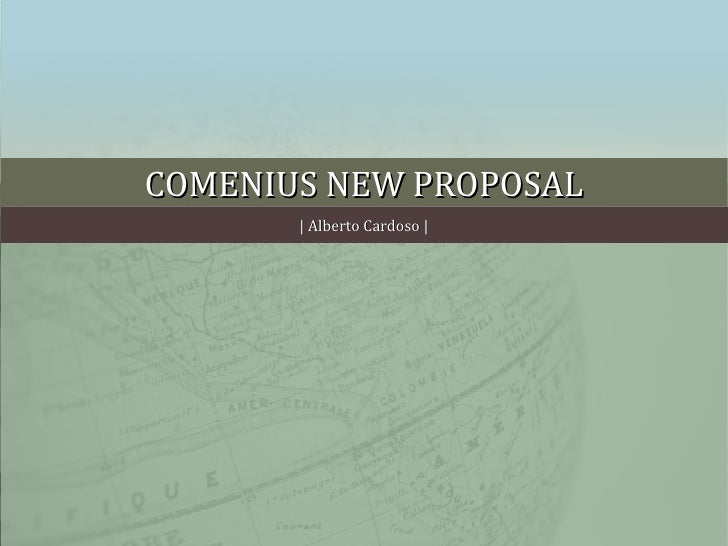 COMENIUS NEW PROPOSAL   Alberto Cardoso  