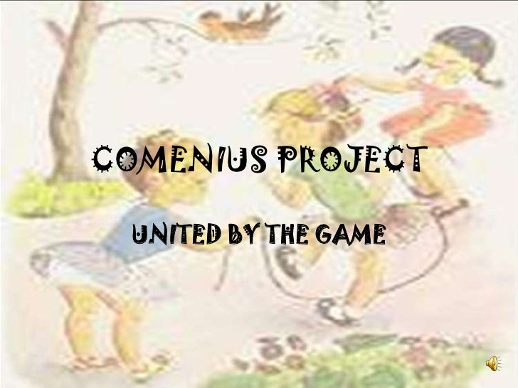 COMENIUS PROJECT<br />UNITED BY THE GAME<br />