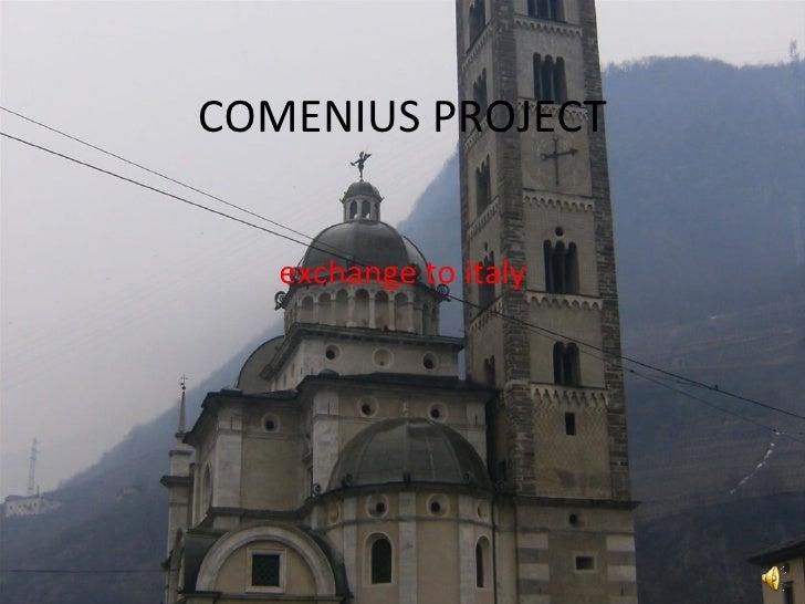 COMENIUS PROJECT exchange to italy