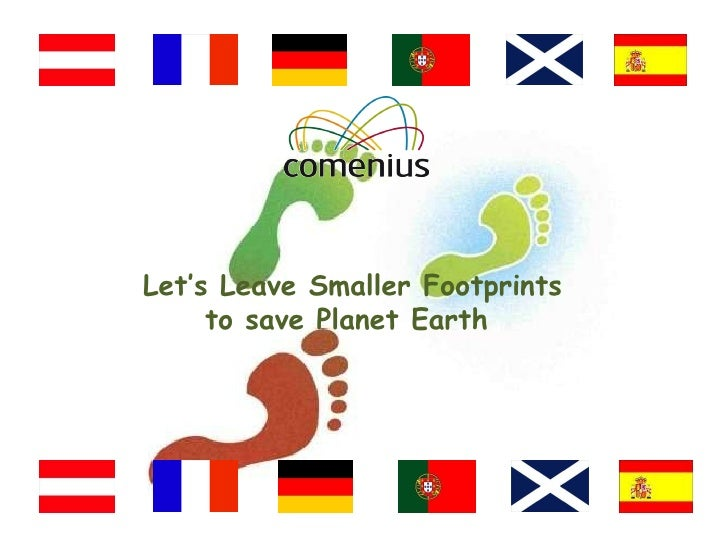 Let's Leave Smaller Footprints to save Planet Earth