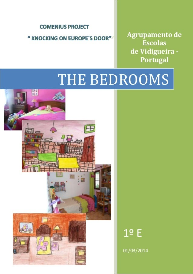 Agrupamento de Escolas de Vidigueira - Portugal 1º E 01/03/2014 THE BEDROOMS