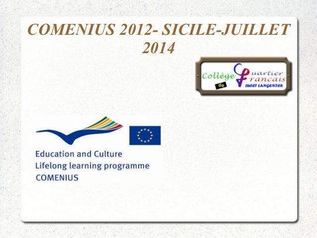 COMENIUS 2012- SICILE-JUILLET 2014