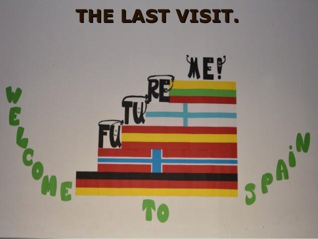 THE LAST VISIT.THE LAST VISIT.