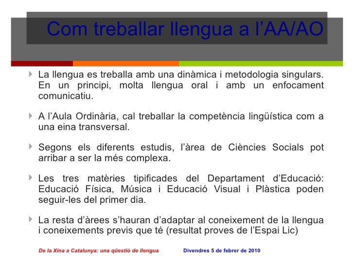 Com treballar llengua a l'AA/AO <ul><li>La llengua es treballa amb una dinàmica i metodologia singulars. En un principi, m...