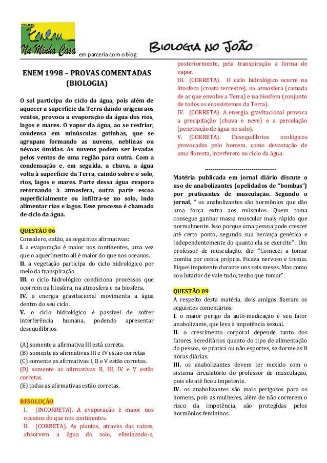 em parceria com o blogENEM 1998 – PROVAS COMENTADASENEM 1998 – PROVAS COMENTADAS(BIOLOGIA)(BIOLOGIA)O sol participa do cic...
