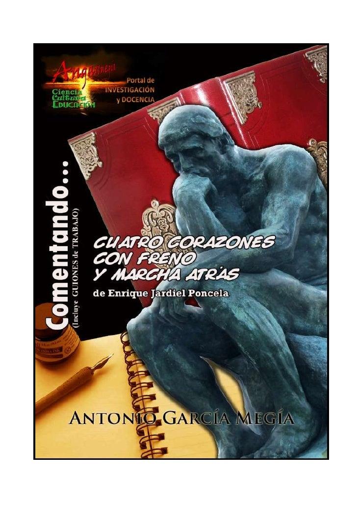 Comentando… CUATRO CORAZONES CON FRENO Y MARCHA ATRÁS de Enrique Jardiel Poncela (Guiones de trabajo)  Antonio García Megí...