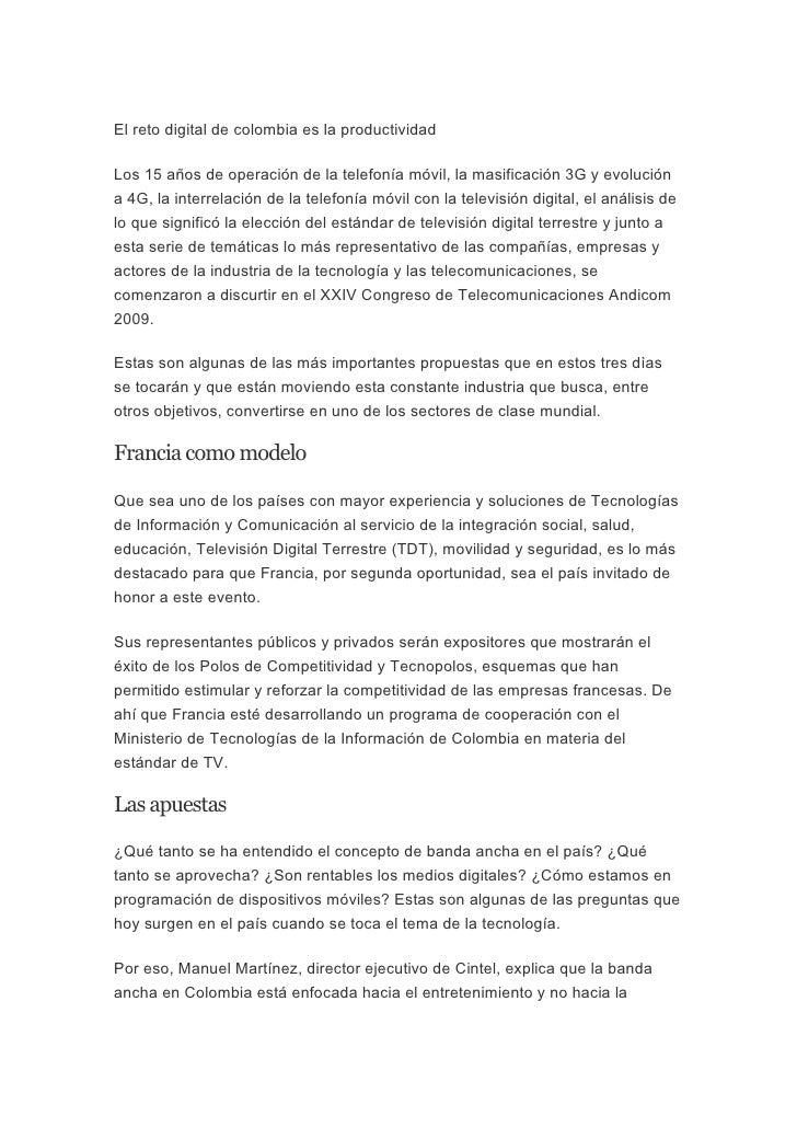 El reto digital de colombia es la productividad  Los 15 años de operación de la telefonía móvil, la masificación 3G y evol...