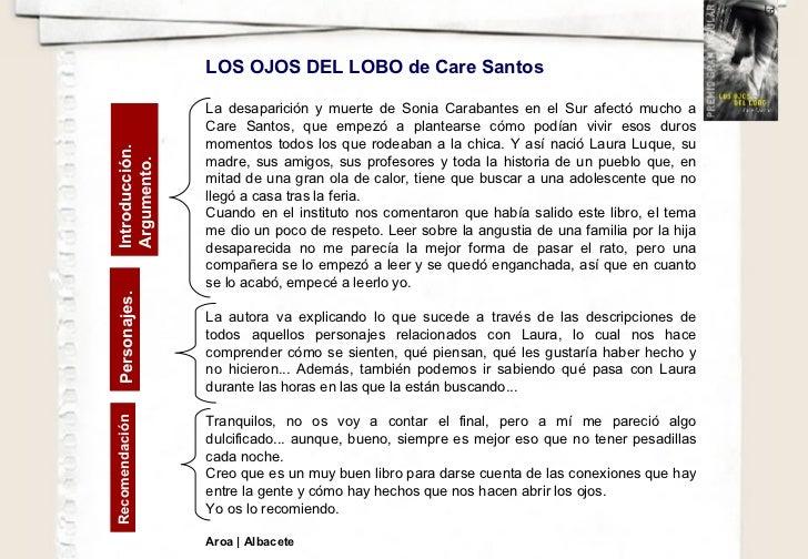 LOS OJOS DEL LOBO de Care Santos  La desaparición y muerte de Sonia Carabantes en el Sur afectó mucho a Care Santos, que e...