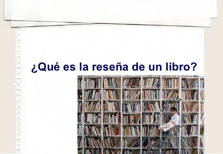 ¿Qué es la reseña de un libro?