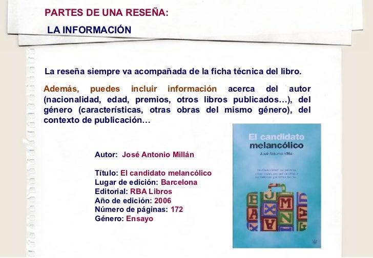 La reseña siempre va acompañada de la ficha técnica del libro. Autor:  José Antonio Millán   Título:  El candidato melancó...