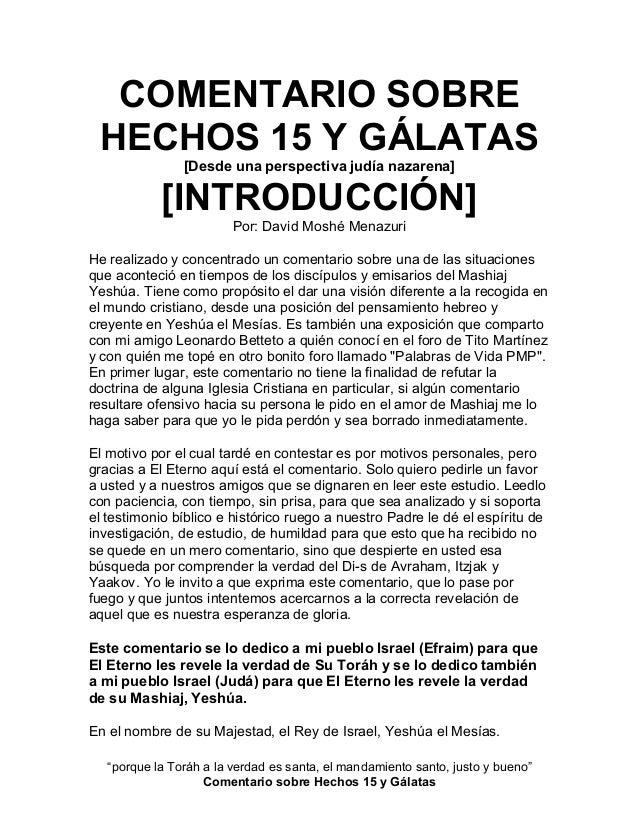 COMENTARIO SOBRE HECHOS 15 Y GÁLATAS                [Desde una perspectiva judía nazarena]            [INTRODUCCIÓN]      ...