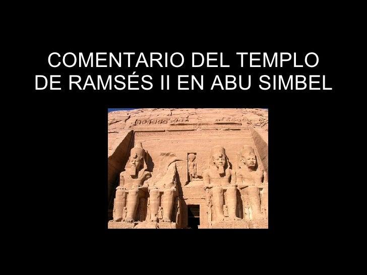 COMENTARIO DEL TEMPLO DE RAMSÉS II EN ABU SIMBEL