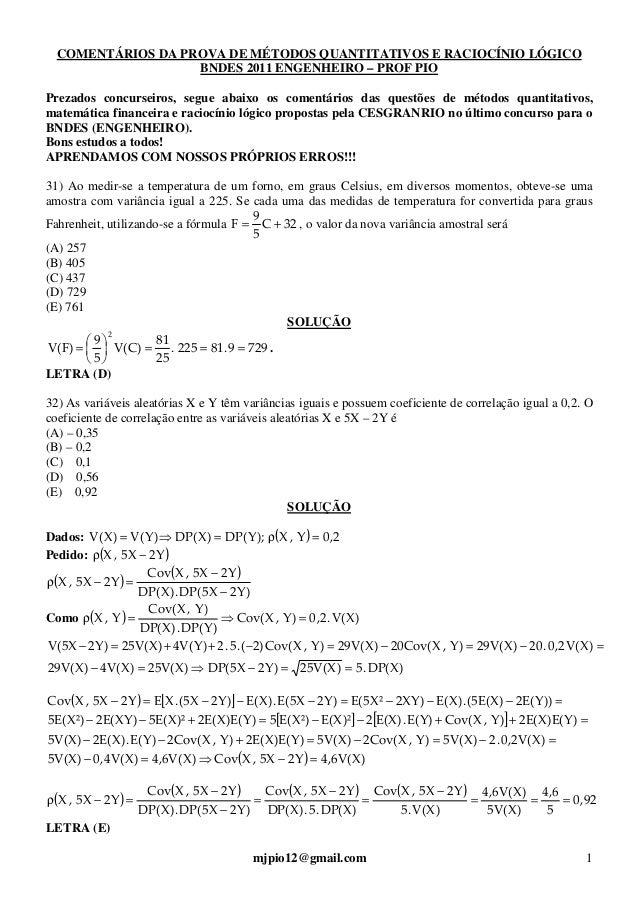 mjpio12@gmail.com 1 COMENTÁRIOS DA PROVA DE MÉTODOS QUANTITATIVOS E RACIOCÍNIO LÓGICO BNDES 2011 ENGENHEIRO – PROF PIO Pre...