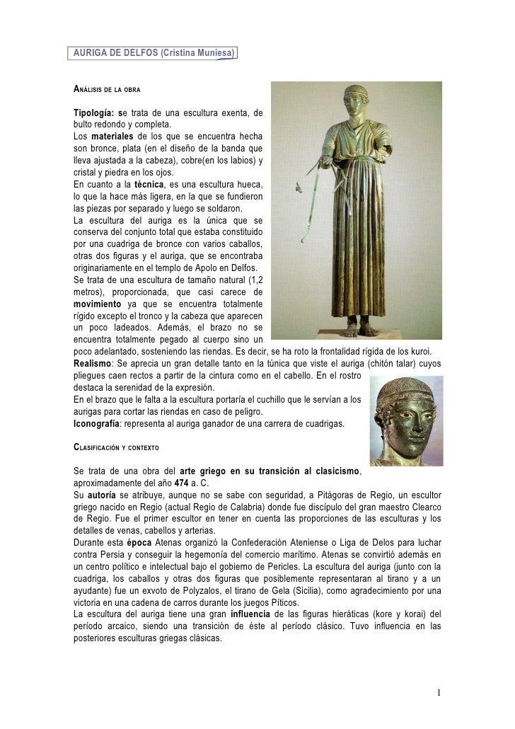 AURIGA DE DELFOS (Cristina Muniesa)   ANÁLISIS DE LA OBRA  Tipología: se trata de una escultura exenta, de bulto redondo y...