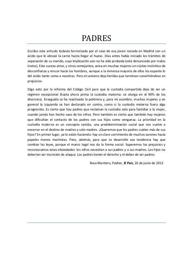 PADRESEscribo este artículo todavía horrorizada por el caso de esa joven rociada en Madrid con unácido que le abrasó la ca...