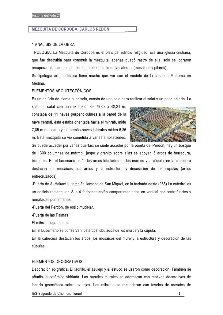 Historia del Arte 2º   MEZQUITA DE CÓRDOBA, CARLOS REDÓN   1 ANÁLISIS DE LA OBRA TPOLOGÍA: La Mezquita de Córdoba es el pr...