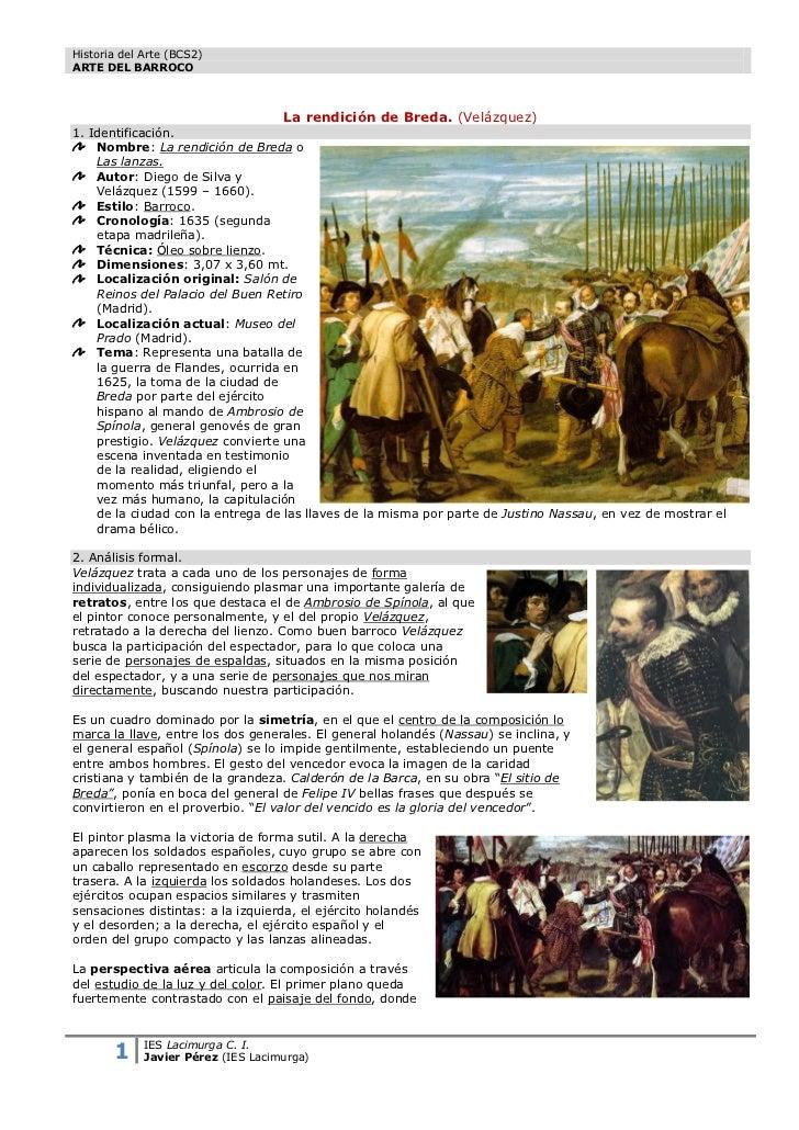 Historia del Arte (BCS2)ARTE DEL BARROCO                                    La rendición de Breda. (Velázquez)1. Identific...