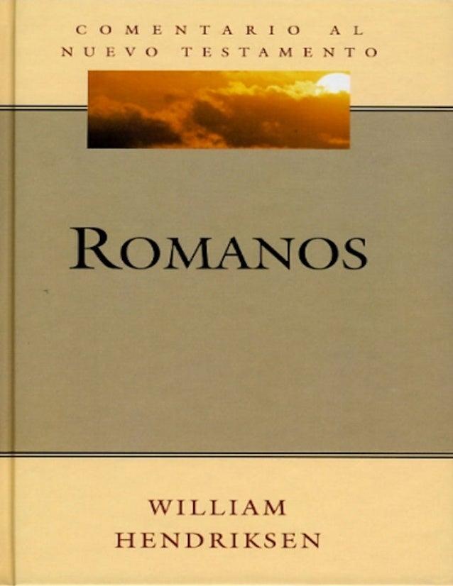 2 [p 3] COMENTARIO AL NUEVO TESTAMENTO por WILLIAM HENDRIKSEN Exposición de Romanos 2006