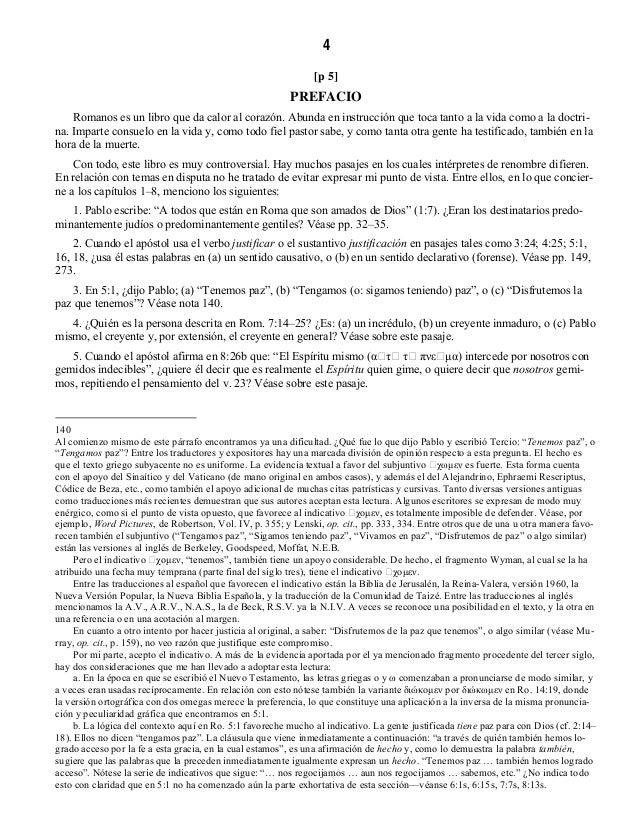 6 [p 7] CONTENIDO LISTA DE ABREVIATURAS INTRODUCCION A LA EPISTOLA DE PABLO A LOS ROMANOS I. Aplicabilidad: siempre y en t...