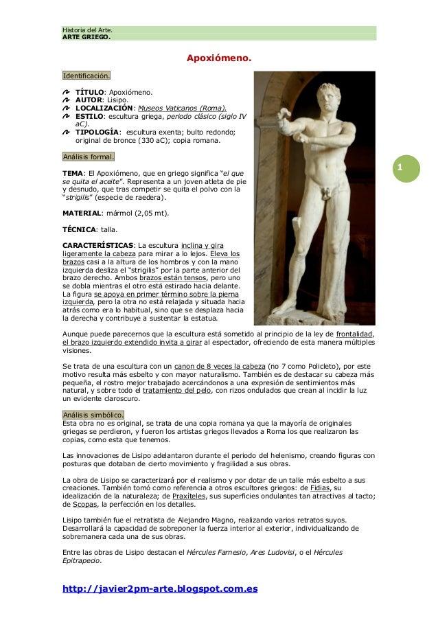 Historia del Arte. ARTE GRIEGO. http://javier2pm-arte.blogspot.com.es 1 Apoxiómeno. Identificación. TÍTULO: Apoxiómeno. AU...