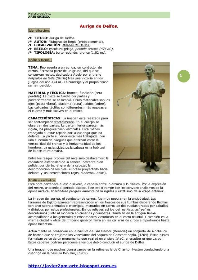 Historia del Arte. ARTE GRIEGO. http://javier2pm-arte.blogspot.com.es 1 Auriga de Delfos. Identificación. TÍTULO: Auriga d...