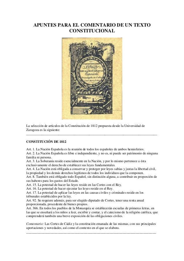 APUNTES PARA EL COMENTARIO DE UN TEXTO  CONSTITUCIONAL  La selección de artículos de la Constitución de 1812 propuesta des...