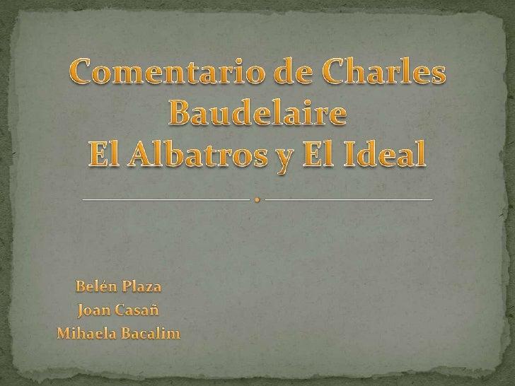 Comentario De Charles Baudelaire Bien Bien 2