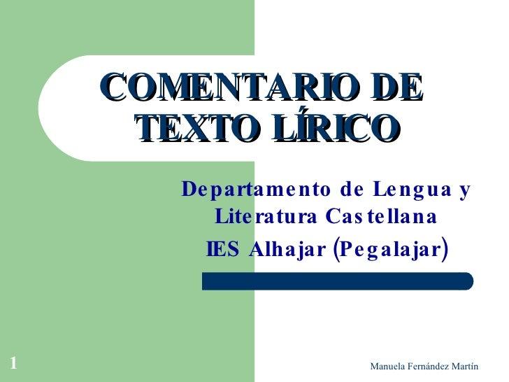 COMENTARIO DE  TEXTO LÍRICO Departamento de Lengua y Literatura Castellana IES  Alhajar (Pegalajar)