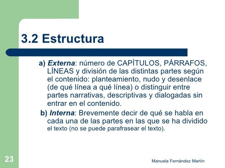 3.2 Estructura <ul><ul><li>a)  Externa : número de CAPÍTULOS, PÁRRAFOS, LÍNEAS y división de las distintas partes según el...
