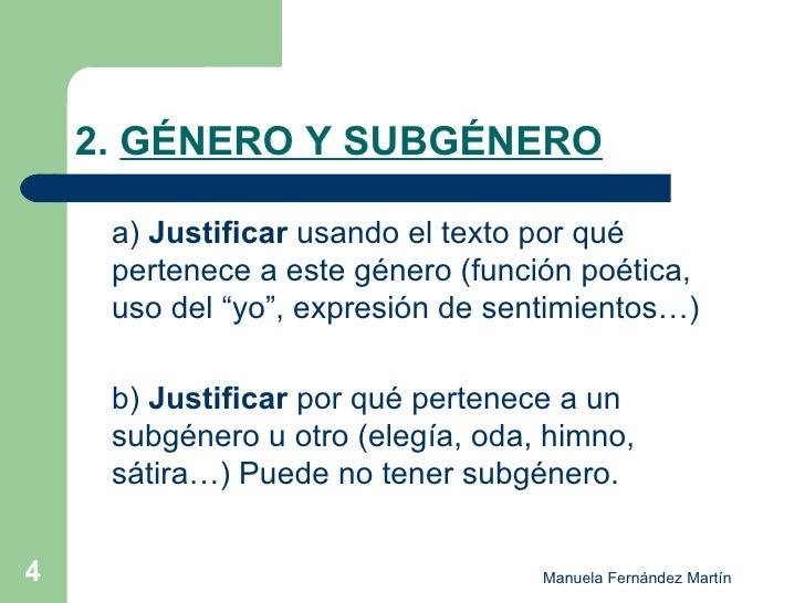 """2.  GÉNERO Y SUBGÉNERO <ul><li>a)  Justificar  usando el texto por qué pertenece a este género (función poética, uso del """"..."""