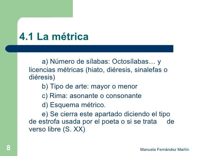 4.1 La métrica <ul><li>a) Número de sílabas: Octosílabas… y  licencias métricas (hiato, diéresis, sinalefas o  diéresis) <...