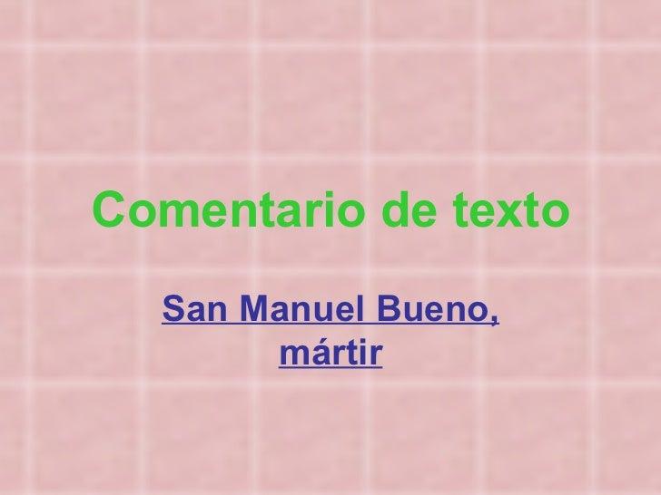 Comentario de texto San Manuel Bueno, mártir