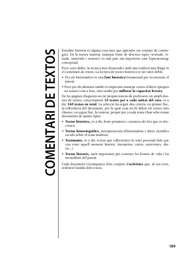 11/8/08  16:20  COMENTARI DE TEXTOS  917350 _ 0189-0269.qxd  Página 189  Estudiar història és alguna cosa més que aprendre...