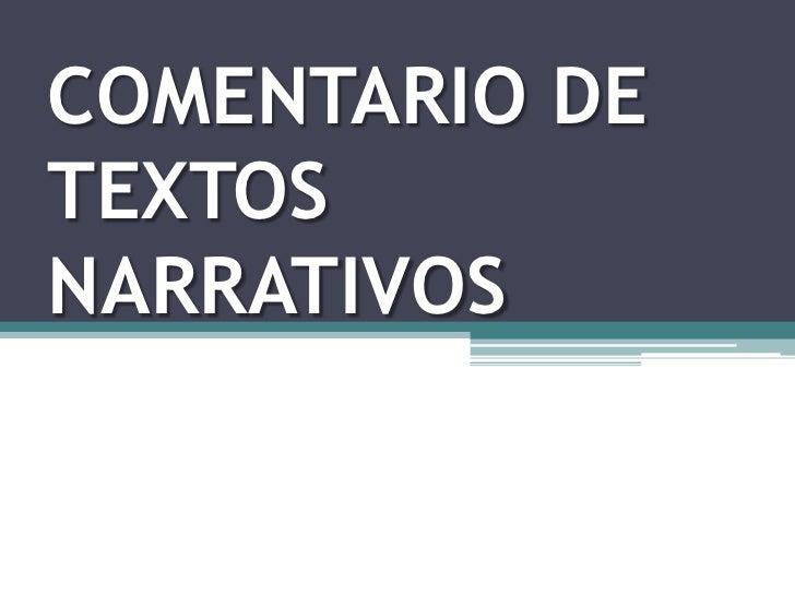 COMENTARIO DE TEXTOS NARRATIVOS<br />
