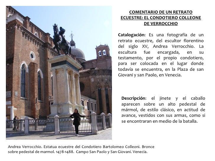 COMENTARIO DE UN RETRATO                                                                  ECUESTRE: EL CONDOTIERO COLLEONE...