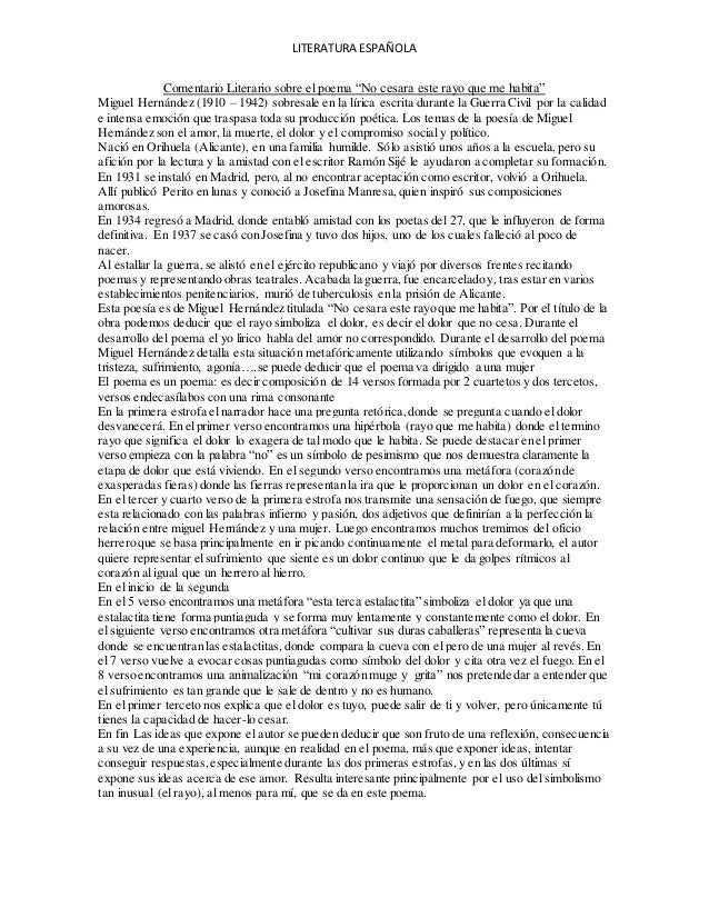 """LITERATURA ESPAÑOLA Comentario Literario sobre el poema """"No cesara este rayo que me habita"""" Miguel Hernández (1910 – 1942)..."""