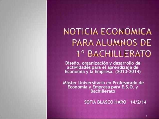 Diseño, organización y desarrollo de actividades para el aprendizaje de Economía y la Empresa. (2013-2014) Máster Universi...